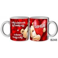 (B248) Te vagy a világ – Szerelemes bögre – Szerelmes pároknak ajándék