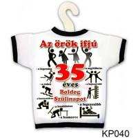(KP040) Örök ifjú 35 – Üvegpóló születésnapra – Születésnapi Ajándék
