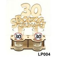 (LP004) 30. Boldog Szülinapot – Szülinapi ajándék – Fa pálinka tartó