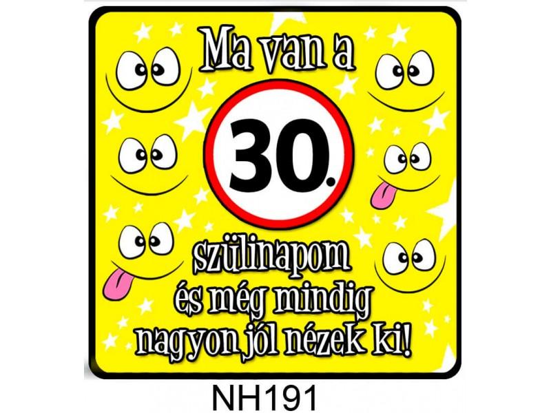 88b117a3b3 Ma van a 30. szülinapom! | Hűtőmágnes | Nevesajandek.hu