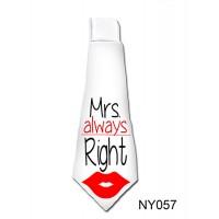 (NY057) Nyakkendő - Mrs. Always Right  - Vicces Ajándék