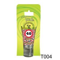 (T004) 40 Boldog Szülinapot – Pálinkás pohár születésnapra – Születésnapi Ajándék